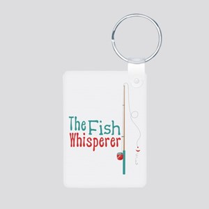 The Fish Whisperer Keychains