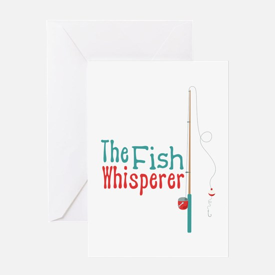 The Fish Whisperer Greeting Cards