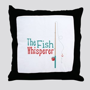 The Fish Whisperer Throw Pillow