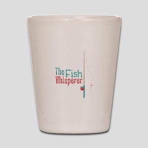 The Fish Whisperer Shot Glass