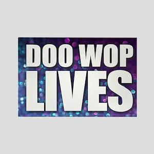 Doo Wop Lives Magnets