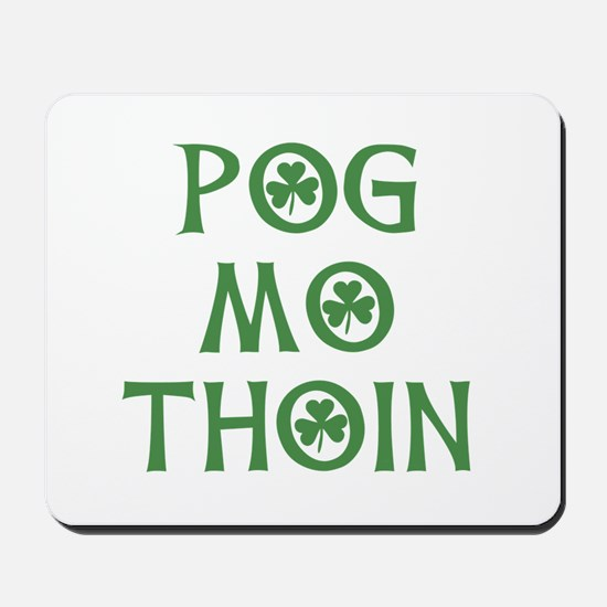 Pog Mo Thoin Shamrock Mousepad