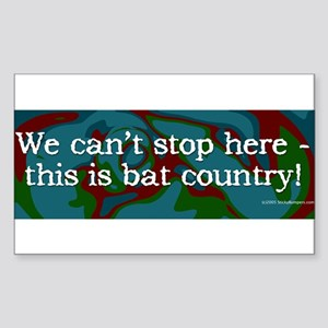This is bat country! Sticker