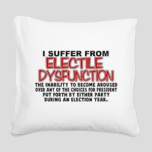 Electile Dysfunction Square Canvas Pillow
