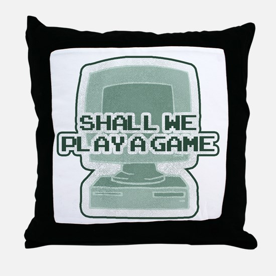 """Shall we play a game?"" [WarG Throw Pillow"
