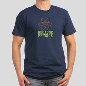 Because Physics Men's Fitted T-Shirt (dark)