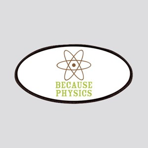 Because Physics Patches