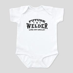 Future Welder Like My Uncle Infant Bodysuit