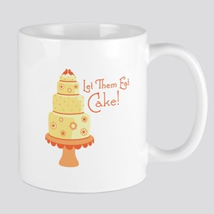 Let Them Eat Cake Mugs