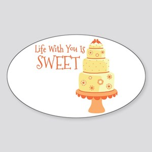 Life With You Is Sweet Sticker