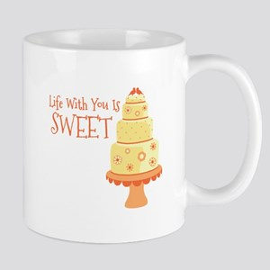 Life With You Is Sweet Mugs