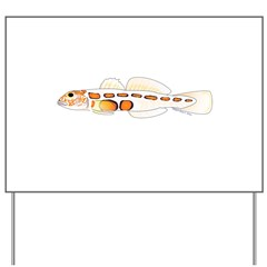 Orangesided Goby Yard Sign