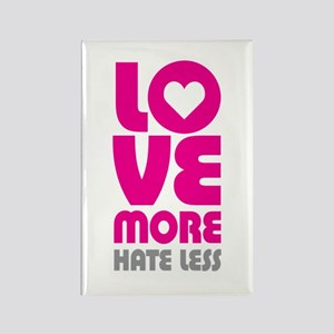 Love More Hate Less Rectangle Magnet