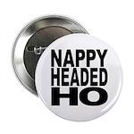 Nappy Headed Ho Original Design Button