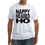 Nappy Headed Ho Original Design Fitted T-Shirt