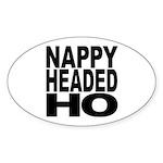 Nappy Headed Ho Original Design Oval Sticker