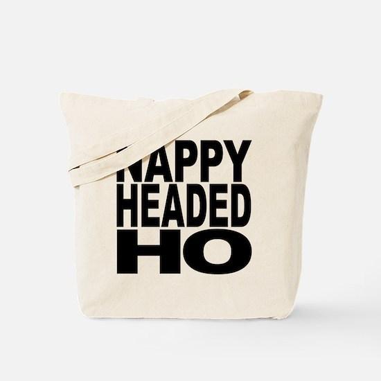Nappy Headed Ho Original Design Tote Bag