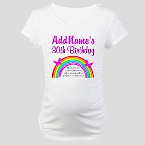 BEAUTIFUL 30TH Maternity T-Shirt