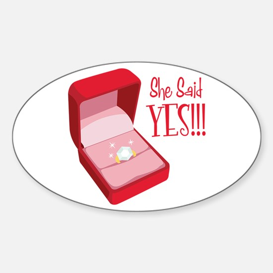 She Said YES!!! Decal