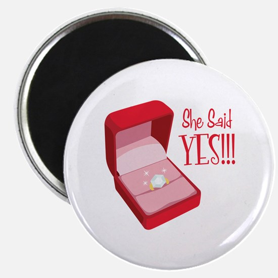 She Said YES!!! Magnets
