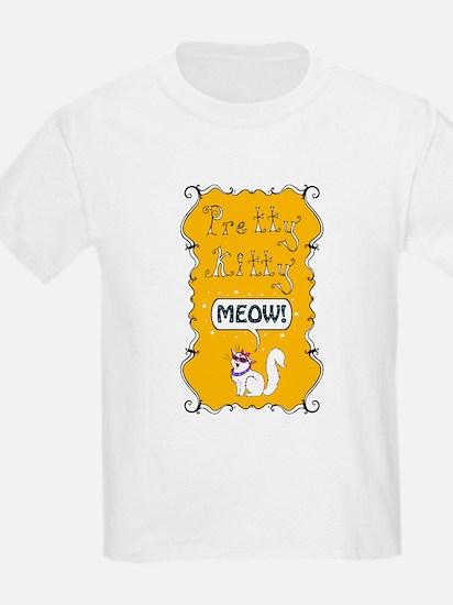 Pretty Kitty Meow! T-Shirt