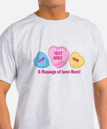 Personalized Candy Heart Valentine Special T-Shirt