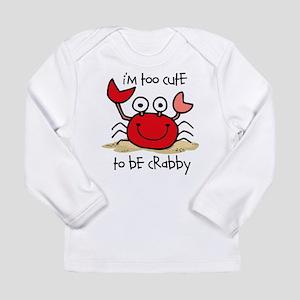 Too Cute Crab Long Sleeve Infant T-Shirt