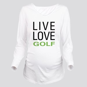 Live Love Golf Long Sleeve Maternity T-Shirt