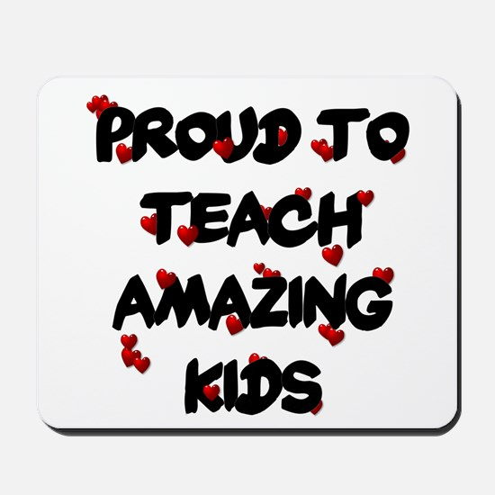 Proud to teach ALL Kids Mousepad