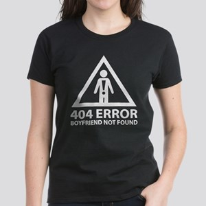 404 Error Boyfriend Not Found Women's Dark T-Shirt