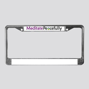 Meditate Peacefully License Plate Frame