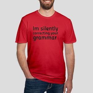 Im silently correcting your grammar T-Shirt