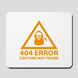 404 Error : Costume Not Found Mousepad