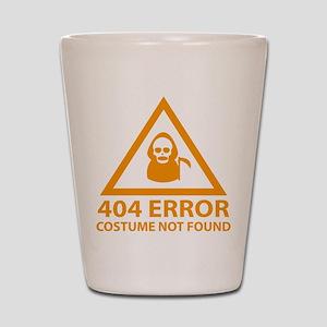 404 Error : Costume Not Found Shot Glass