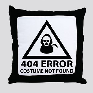404 Error : Costume Not Found Throw Pillow
