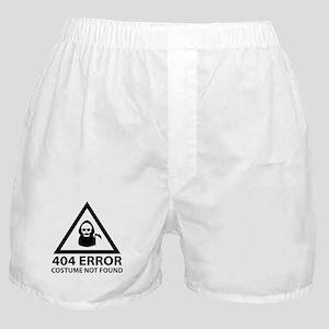 404 Error : Costume Not Found Boxer Shorts