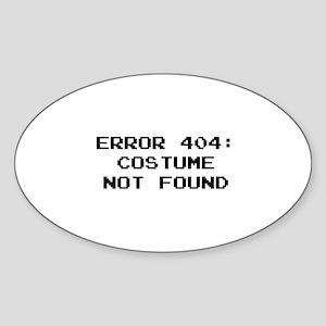 404 Error : Costume Not Found Sticker (Oval)