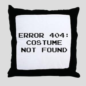 404 Error : Costume Not Found Throw Pillow