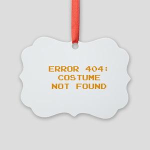 404 Error : Costume Not Found Picture Ornament