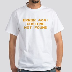 404 Error : Costume Not Found White T-Shirt