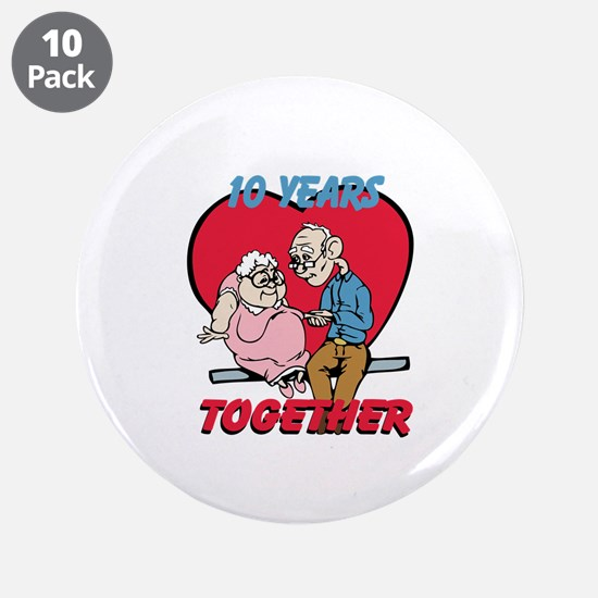 """Custom Funny Anniversary 3.5"""" Button (10 pack)"""