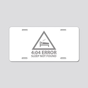 4:04 Error Sleep Not Found Aluminum License Plate