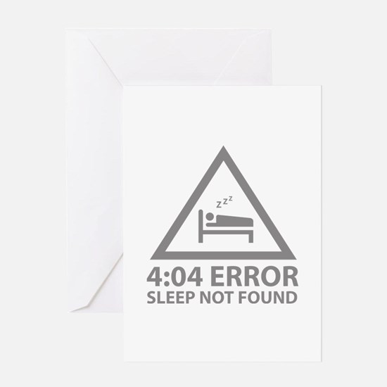 4:04 Error Sleep Not Found Greeting Card