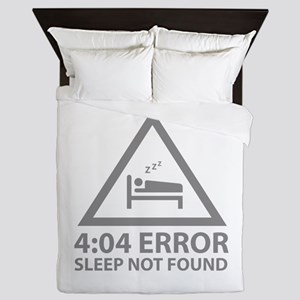 4:04 Error Sleep Not Found Queen Duvet
