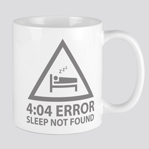 4:04 Error Sleep Not Found Mug