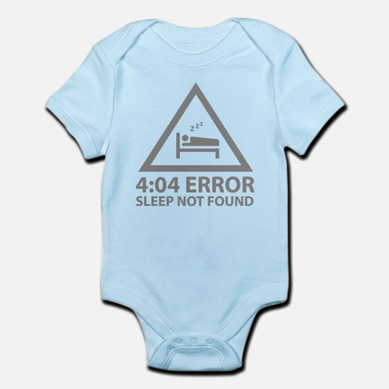 4:04 Error Sleep Not Found Infant Bodysuit