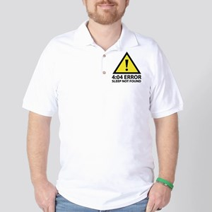 4:04 Error Sleep Not Found Golf Shirt