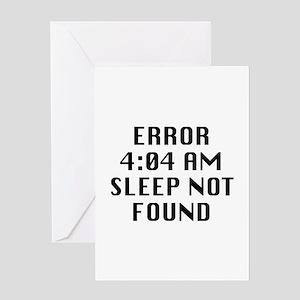 Error 4:04 AM Sleep Not Found Greeting Card