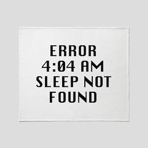 Error 4:04 AM Sleep Not Found Stadium Blanket