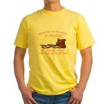 Meddle not with Dragons Yellow T-Shirt